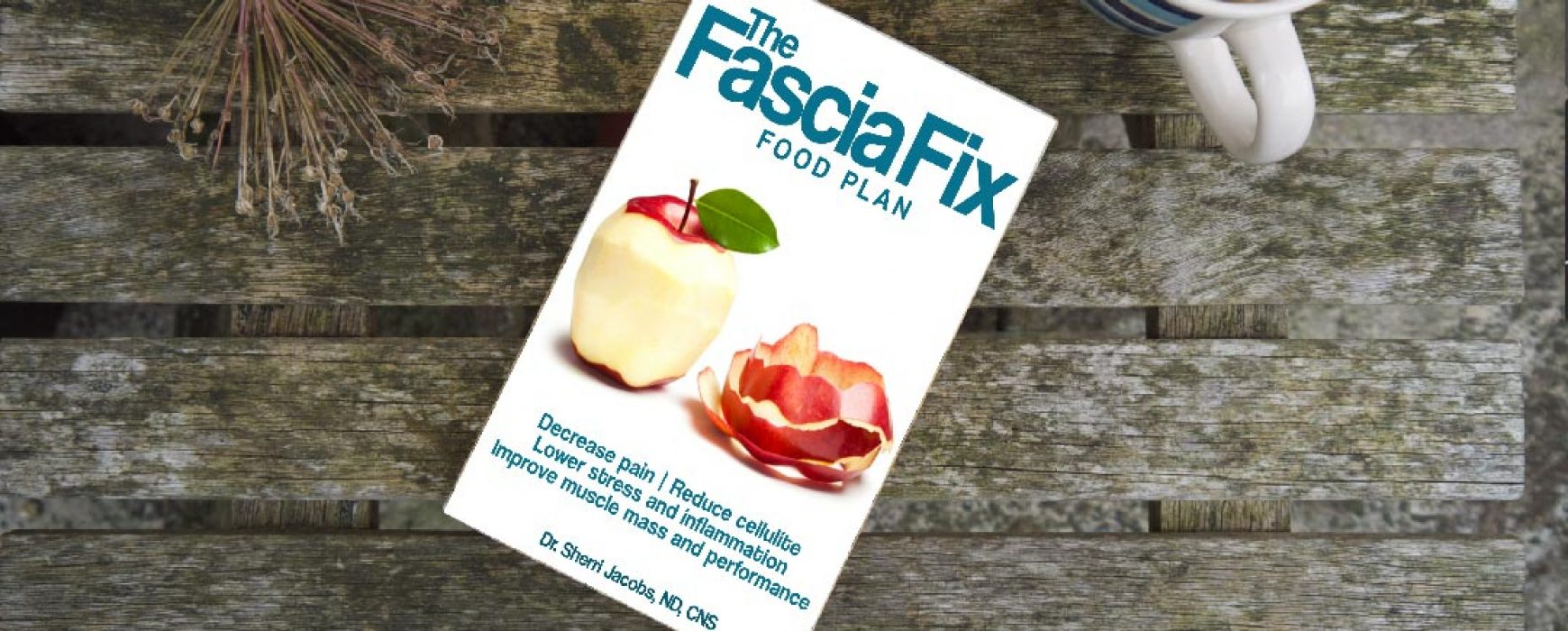 Fascia Fix Food Plan – My New Book